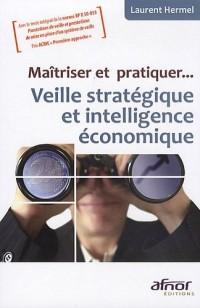 Veille stratégique et intelligente économique
