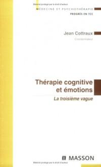 Thérapie cognitive et émotions : La troisième vague