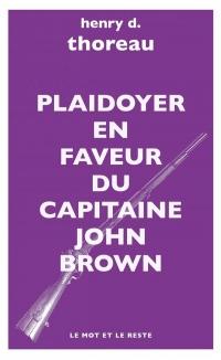 Plaidoyer en faveur du capitaine John Brown