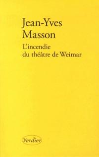 L'Incendie du Theatre de Weimar