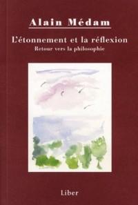 L Etonnement et la Réflexion Retour Vers la Philosophie