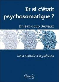 Et si c'était psychosomatique ?