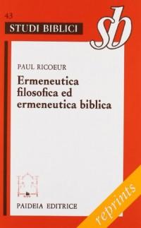 Ermeneutica filosofica ed ermeneutica biblica