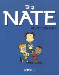 Big Nate T.2 - Meilleurs potes