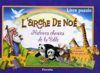L'arche de Noé : Histoires choisies de la Bible