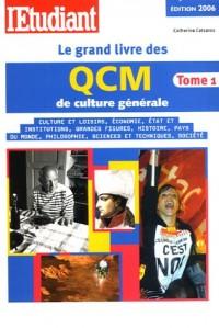 Le grand livre des QCM de culture générale : Tome 1