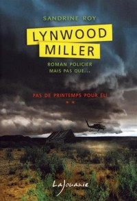 Lynwood Miller, Tome 2 : Pas le printemps pour Eli