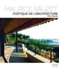 Maurice Sauzet : Poétique de l'architecture