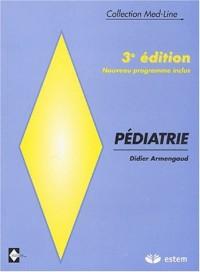 Pédiatrie. : 3ème édition