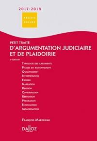 Petit traité d'argumentation judiciaire et de plaidoirie 2017/2018