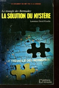 LE TRIANGLE DES BERMUDES. LA SOLUTION DU MYSTERE