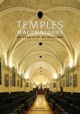 Temples maçonniques de France et de Belgique : Edition français-néerlandais-anglais