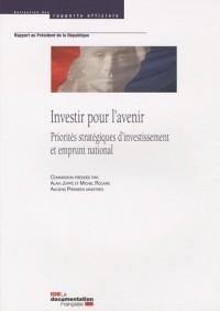Investir pour l'avenir : Priorités stratégiques d'investissement et emprunt national