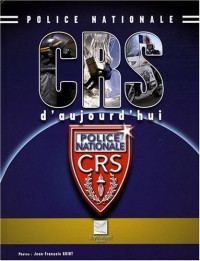 CRS d'aujourd'hui : Police nationale