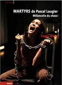 Martyrs de Pascal Laugier