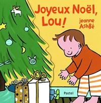 Joyeux Noël, Lou !