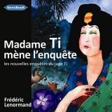 Madame Ti Mene l Enquete Livre Audio