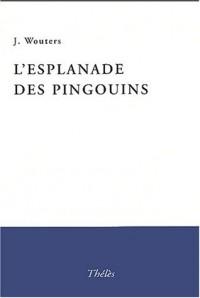 L'Esplanade des pingouins