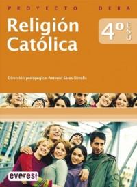 Religión Católica 4º ESO. Proyecto Deba