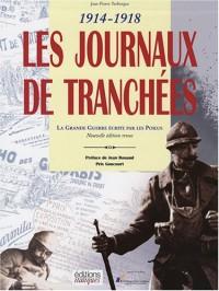 La plume au fusil 1914-1918 Coffret 2 volumes : Les Journaux de Tranchées ; Feuilles bleu horizon (1CD audio)