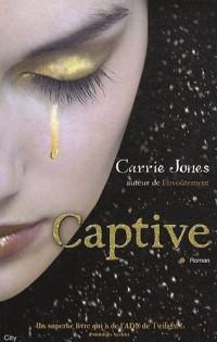 Envoûtement : Tome 2, Captive
