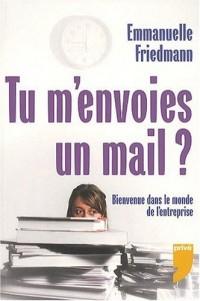 Tu m'envoies un mail ?