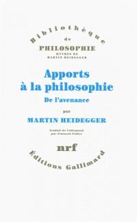 Apports à la philosophie: De l'avenance