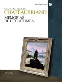 Memorias de ultratumba / Memoirs from beyond the Grave
