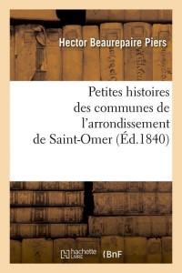 Petites histoires de saint omer  ed 1840
