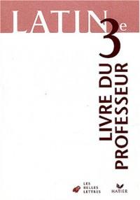 Latin, 3e (Manuel du professeur)