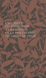 Contribution à la critique de la philosophie du droit de Hegel (nouvelle édition) [Poche]