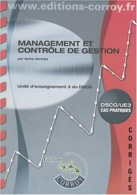 Management et contrôle de gestion UE3 du DSCG : Corrigés