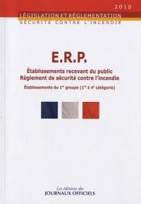 ERP Etablissements recevant du public, Réglement de sécurité contre l'incendie : Dispositions particulières applicables aux établissements du 1er groupe, 1re à 4e catégorie
