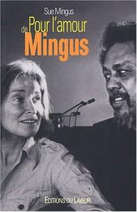 Pour l'amour de Mingus