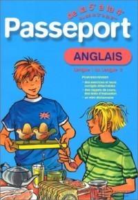 Passeport : Anglais LV1, de la 5e à la 4e - 12-13 ans ou Anglais LV2, de la 3e à la 2de - 14-15 ans (+ corrigé)