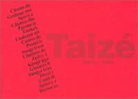 Chants de Taizé, 2003-2004