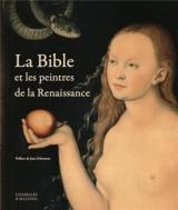 La Bible et les peintres de la Renaissance - Réédition