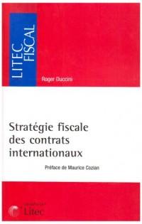 Stratégie fiscale des contrats internationaux