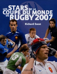 Les stars de la Coupe du monde de rugby 2007