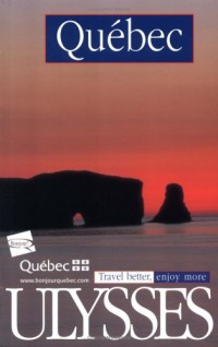 Ulysses Quebec: Travel Better, Enjoy More