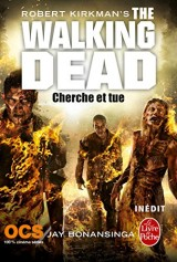 Cherche et tue (The Walking Dead, Tome 7) [Poche]