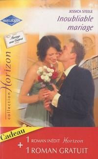 Inoubliable mariage ; Associés pour la vie