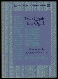 Two qualms & a quirk: Three stories (Yes! Capra chapbook series ; no. 7)