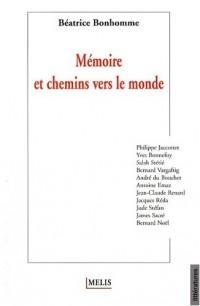 Mémoire et chemins vers le monde