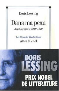 Dans ma peau : Autobiographie (1919-1949)