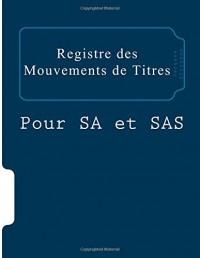 Registre des mouvements de titres: Pour SA et SAS