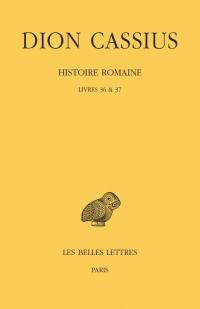 Histoire romaine. Livres 36 & 37: (années 69 à 60)