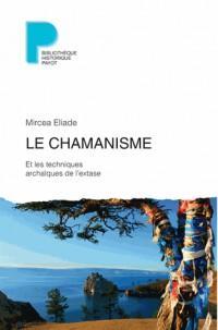 Le chamanisme et les techniques archaïques de l'extase