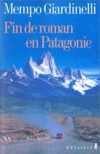 Fin de roman en Patagonie