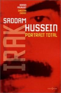 Saddam Hussein : Portrait total